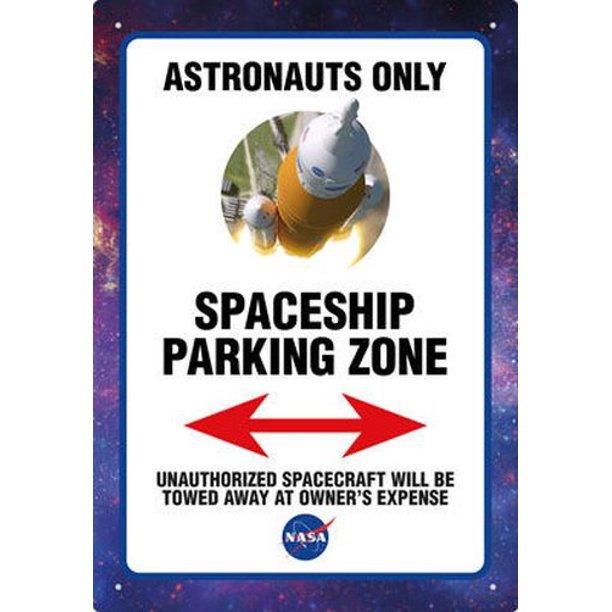 NASA Astronaut Parking Zone Sign